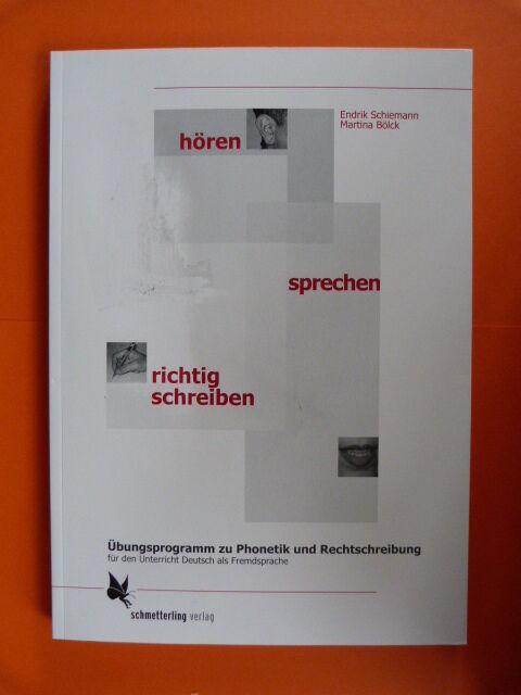 Hören - sprechen - richtig schreiben. Kursbuch- und Arbeitsbuch von Endrik...