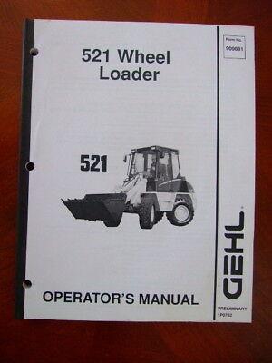 Gehl 521 Wheel Loader Operators Manual