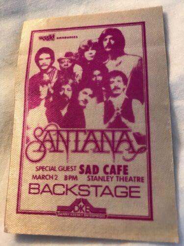 SANTANA - Sad Cafe - backstage pass - Stanley Theater Pittsburgh-3/2//79