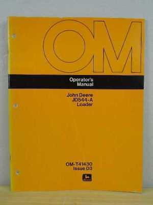 Oem John Deere 544-a Front End Loader Operators Maintenance Manual Om-t41430