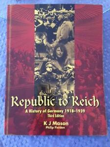 REPUBLIC TO REICH.  A History of Germany******1939, Third Edition Mundaring Mundaring Area Preview