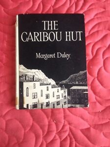 The Caribou Hut:  The Story of a Newfoundland Hostel