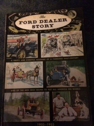 The Ford Dealer Story 1903-1953