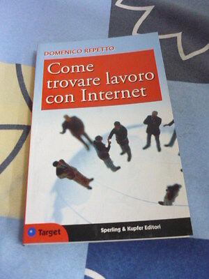 COME TROVARE LAVORO CON INTERNET REPETTO