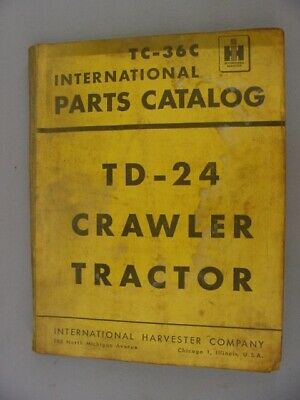 International Td-24 Crawler Tractor Parts Catalog Manual