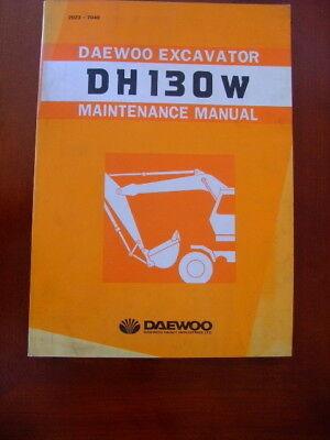 Daewoo Dh130w Excavator Repair Maintenance Manual