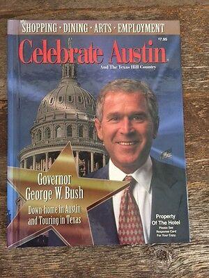 Then Governor George W  Bush Celebrate Austin  Hardcover