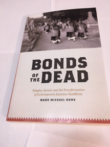 Selling The Bonds of The Dead by Mark Michael Rowe
