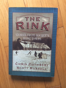 THE RINK - STORIES FROM HOCKEY'S HOME TOWNS (HC)