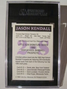 GRADED Jason Kendall - Signed Auto 1992 Little Sun London Ontario image 2