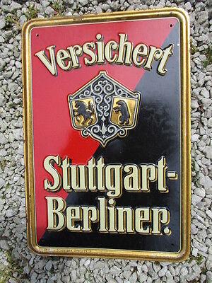 STUTTGART - BERLINER VERSICHERT gepr. Blechschild Ev.Nr.: 136 B um 1915