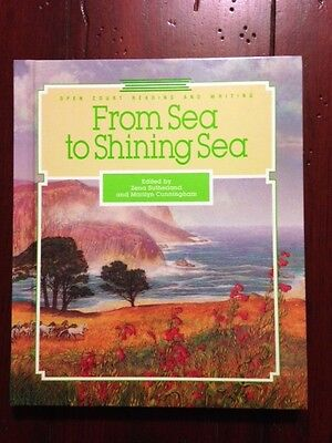 From Sea To Shining Sea  Open Court Reading Writing  Hc Text   Vgc    S 1