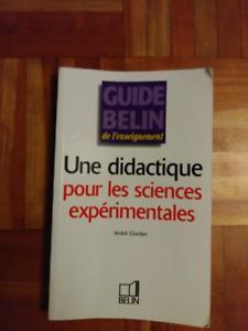Guide Belin de l'enseignement Une didactique pour les sciences e
