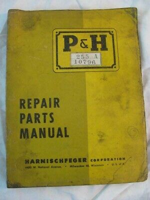 Ph Harnischfeger 255 A Crawler Parts Manual Catalog Book List 10796