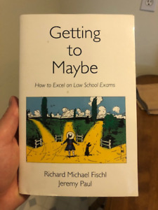 Getting to Maybe - Law School Book
