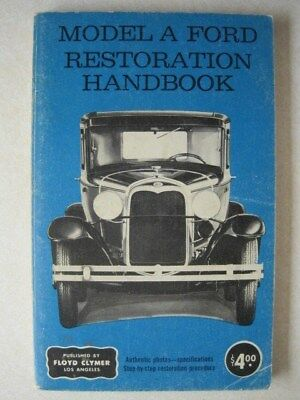 Model A Ford Restoration Handbook by Hopper ~ Great Condition ~