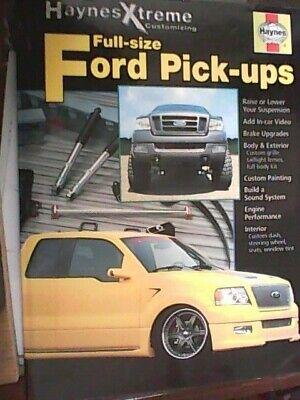 Full-size Ford Pick-ups Haynes Xtreme Customizing Manual 2004 Paperback Haynes Xtreme Customizing Manual