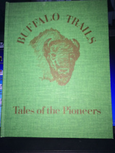 History Book - Buffalo Trails:  Tales of the Pioneers