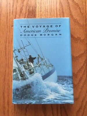 The Voyage of American Promise by Dodge Morgan 1989 SIGNED Copy Sailing