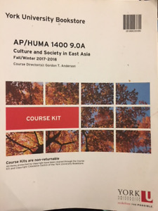 YORK UNIVERSITY COURSE KIT:HUMANITIES CULTURE  SOCIETY EAST ASIA