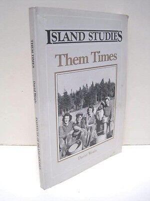 Island Studies  Them Times By David Weale