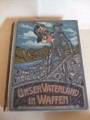 Unser Vaterland in Waffen-Ein patriotischer Hausschatz,ca.1915;3,1kg,Geschichte
