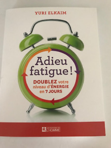 Adieu Fatigue!