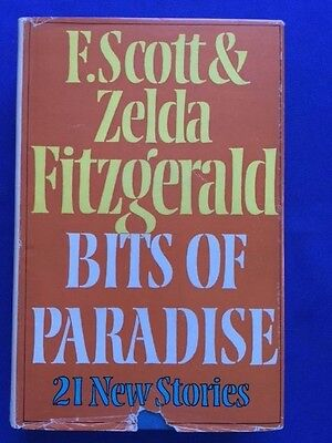 Bits Of Paradise   First Edition By F  Scott Fitzgerald And Zelda Fitzgerald