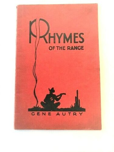GENE AUTRY RHYMES OF THE RANGE BOOKLET 1933