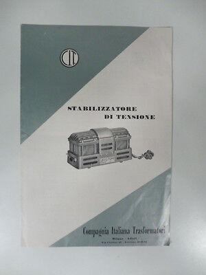 Compagnia italiana Trasformatori. Stabilizzatore di tensione. Pieghevole