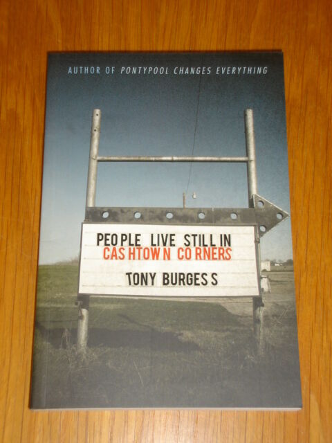 PEOPLE LIVE STILL IN CASHTOWN CORNERS CZP TONY BURGESS TPB 9781926851044