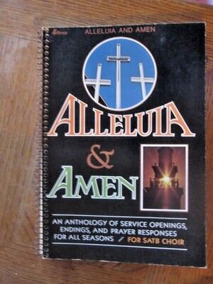 Alleluia & Amen Service Openings, Endings & Prayer Responses for SATB Choir