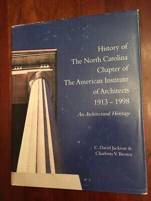 History North Carolina Chapter American Institute of