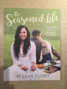 The Seasoned Life: Food, Family, Faith, and the Joy of Eating We