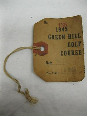 522890f5a43 1945 Green Hill Golf Course Worcester Mass Greens Fee Ticket Pass Tag Vtg  Old
