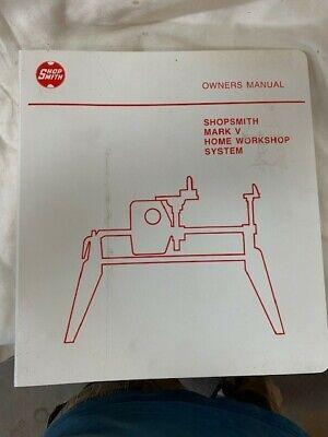 Shopsmith Mark V Owners Manual
