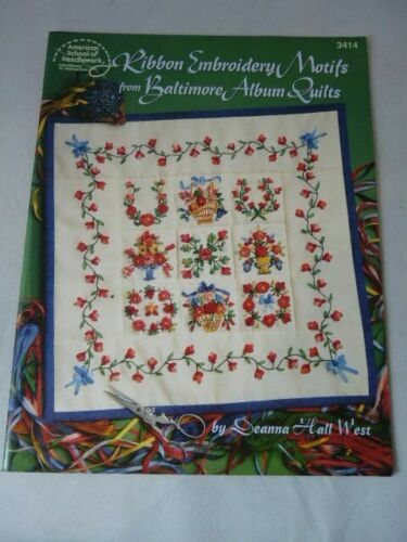 Ribbon Embroidery Motifs Baltimore Album Quilts Deanna Hall West Book