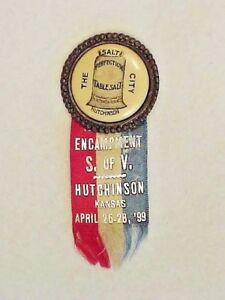 1899 GAR SONS OF UNION VETERANS ENCAMPMENT MEDAL RIBBON BADGE HUTCHINSON, KS.