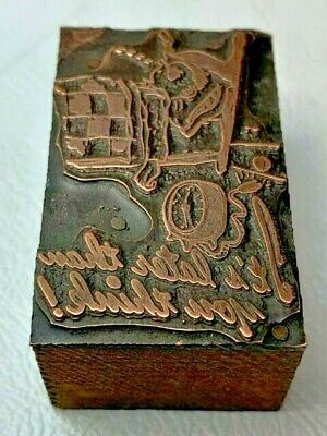 Antique Copper Letterpress Wood Print Block Its Latter Than You Think Clock Ad
