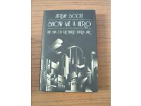 Jeremy Scott - Show me a Hero (The Sin of Richard Byrd Jnr.) Hardback Book