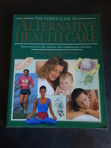 Family Guide to Alternative Health Care