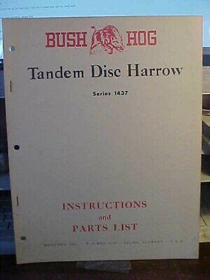 Bush Hog Tandem Disc Harrow Series 1437 Instructions Parts List 1l