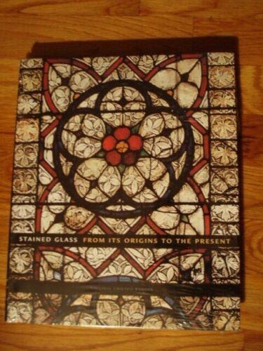 New in Shrink Wrap!  STAINED GLASS FROM ITS ORIGINS TO THE PRESENT: Art Book