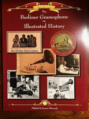 BERLINER GRAMOPHONE PHONOGRAPH TALKING MACHINE BOOK