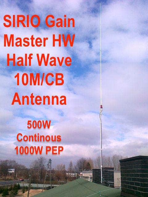 Sirio Gain-Master Hi-Tech Fiberglass HW Half Wave 10M/CB Antenna