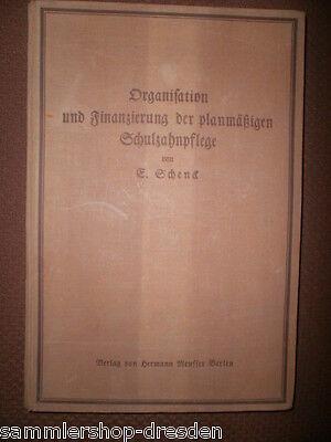 Schenck Elisabeth Organisation und Finanzierung der planmäßigen Schulzahnpflege
