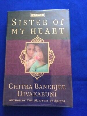 SISTER OF MY HEART - 1ST. ED.SIGNED BY CHITRA BANERJEE