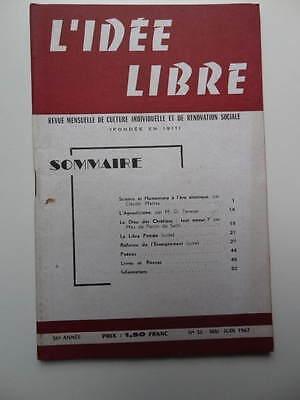 revue L'Idée Libre n° 36 1967 Libre Pensée Agnosticisme Enseignement Humanisme