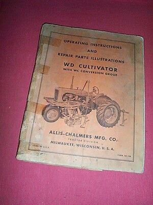 Original Allis Chalmers Wd Tractor Cultivator Owners Manual