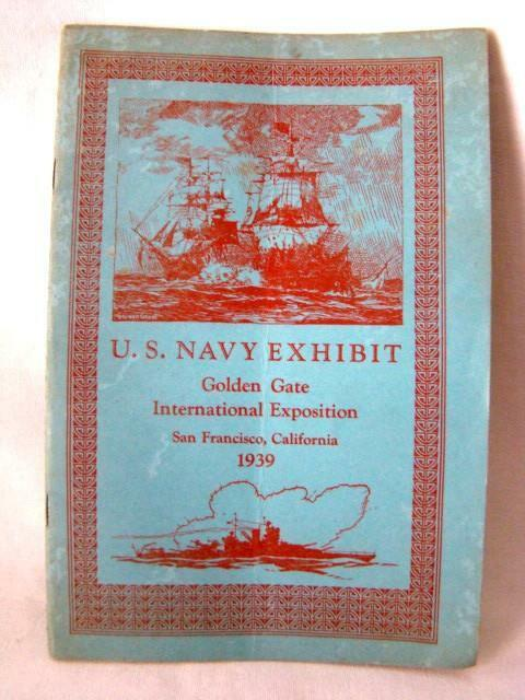 1939 U.S. NAVY Exhibit Golden Gate International Exposition, San Francisco, CA